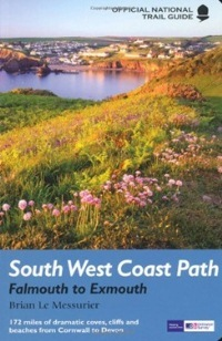 South West Coast Path: Falmouth to Exmouth (Aurum Guide 2010)